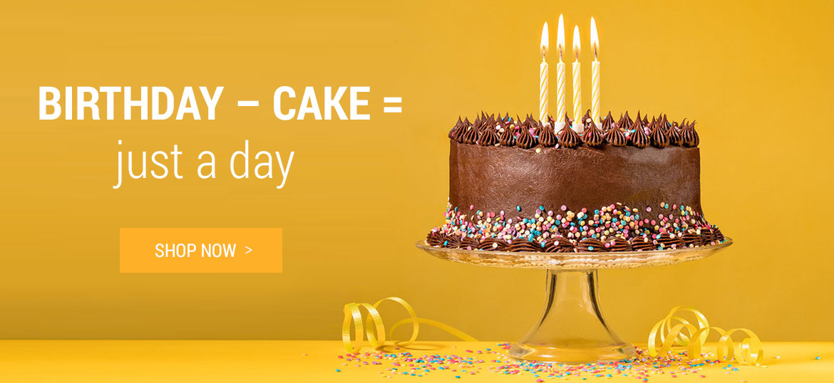 Birthday without cake = just a day. Order a birthday cake from us now: Shop Now